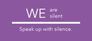 We Are Silent fundraiser